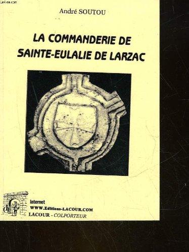 La Commanderie de Sainte-Eulalie de Larzac (Colporteur)