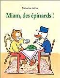 Miam, des épinards !