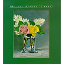 The Last Flowers of Manet (Abradale Books)