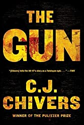 The Gun by C. J. Chivers (2011-09-06)