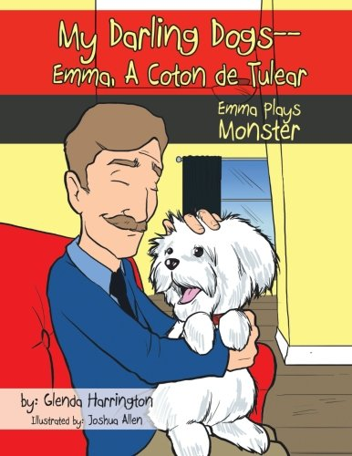 My Darling Dogs--Emma, A Coton de Tulear: Emma Plays Monster