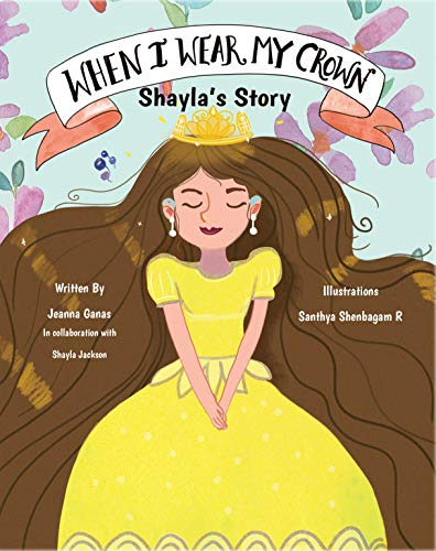 When I Wear My Crown: Shayla's Story (English Edition)