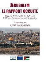 Jerusalem, le rapport occulté de Rene Backmann
