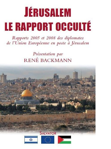 Jerusalem, le rapport occulté