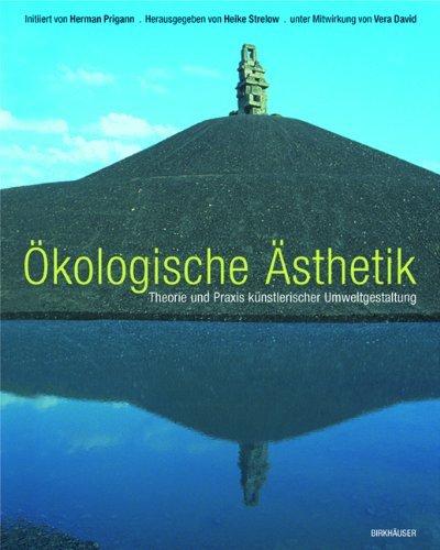 Ökologische Ästhetik by Heike Strelow (2004-03-19)