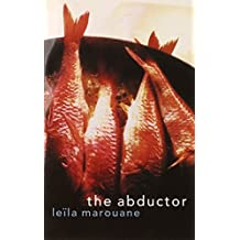 The Abductor by Leila Marouane (2001-03-01)