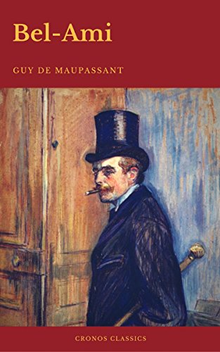 bel-ami-cronos-classics-english-edition