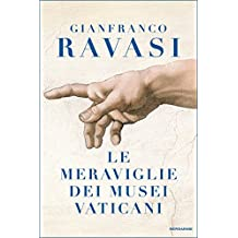 Le meraviglie dei Musei Vaticani (Italian Edition)