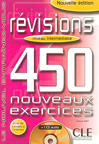 Révisions 450 Exercices : Niveau intermédiaire (Livre + Corrigés + CD Audio)