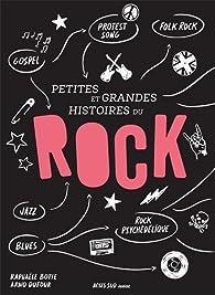 Petites et grandes histoires du rock par Raphaële Botte