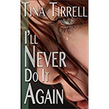 I'll Never Do It Again: *a First-Time Spanked, Spanking F M Fantasy* (English Edition)