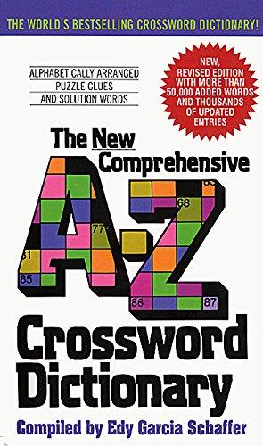 New Comprehensive A - Z Crossword Dictionary