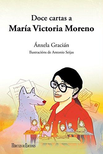 Doce cartas a María Victoria Moreno