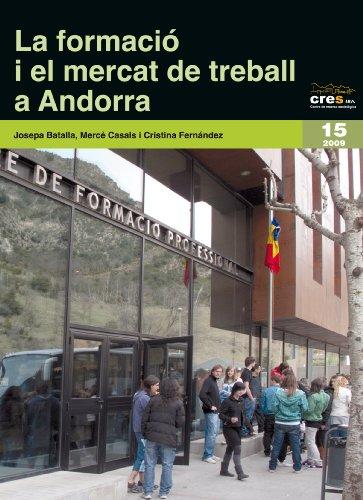 Descargar Libro La formació i el mercat de treball a Andorra (Sèrie Estudis) de Josep Batalla