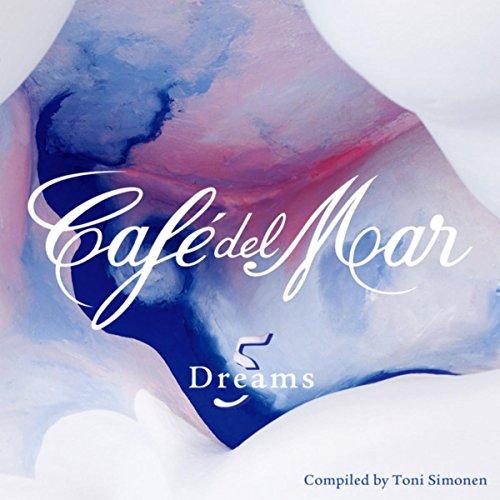 Café del Mar Dreams 5 (Del Mar-dreams Cafe 5)