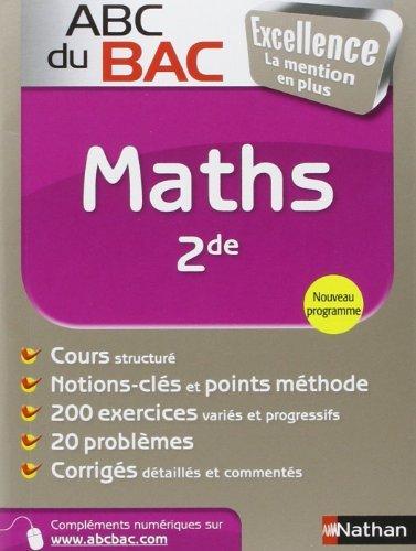 ABC du BAC Excellence Maths 2de de Christian Lixi (7 juillet 2011) Broché
