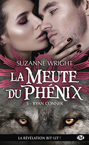 La Meute du Phénix, T5 : Ryan Conner par Suzanne Wright