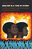 Shelter in a Time of Storm: How Black Colleges Fostered Generations of Leadership and Activism (English Edition)