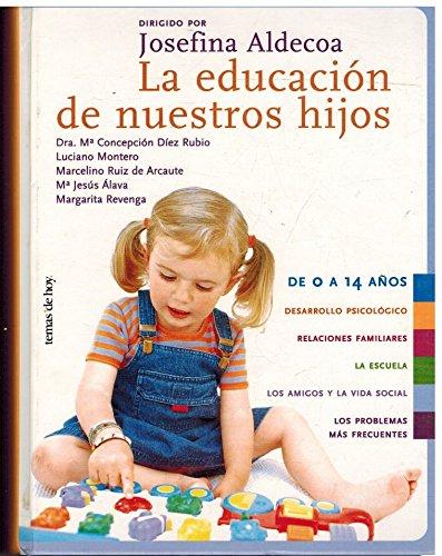 Educacion de nuestros hijos, la