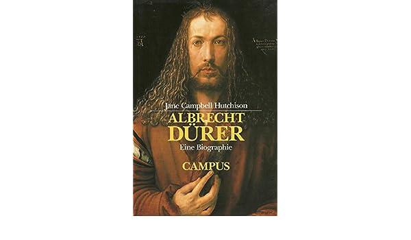 albrecht drer eine biographie amazonde jane campbell hutchinson bcher - Albrecht Drer Lebenslauf