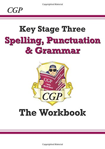 Spelling, Punctuation and Grammar for KS3 - Workbook