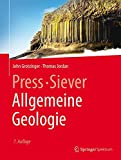 Press/Siever Allgemeine Geologie - John Grotzinger