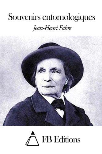 Souvenirs entomologiques par Jean-Henri Fabre