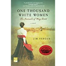 One Thousand White Women: The Journals of May Dodd (Roman)