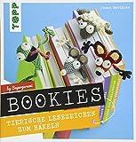 Bookies. Tierische Lesezeichen zum Häkeln by Supergurumi: Mit vielen Schrittfotos und ausführlichen Häkel-Anleitungen