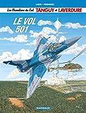 Les Chevaliers du Ciel Tanguy et Laverdure, Tome 3 : Le vol 501