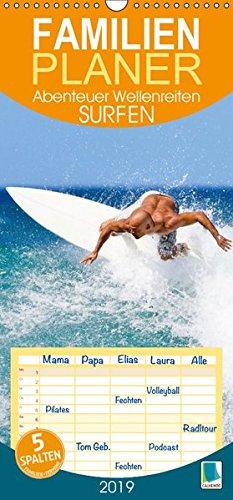 Surfen: Abenteuer Wellenreiten - Familienplaner hoch (Wandkalender 2019 , 21 cm x 45 cm, hoch): Surfer: immer auf der Suche nach der perfekte Welle, ... (Familienplaner, 14 Seiten ) (CALVENDO Sport)