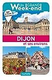 Le Guide Un Grand Week-end à Dijon