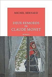 vignette de 'Deux remords de Claude Monet (Michel Bernard)'