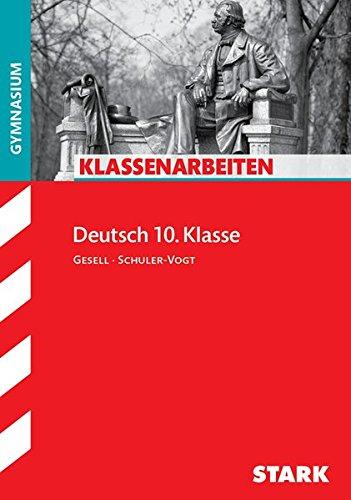 Klassenarbeiten Deutsch: Klassenarbeiten Gymnasium - Deutsch 10. Klasse