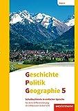 Geschichte - Politik - Geographie (GPG) - Ausgabe 2017 für Mittelschulen in Bayern: Schulbuchtexte in einfacher Sprache 5 mit CD-ROM: für eine Differenzierung im inklusiven Unterricht