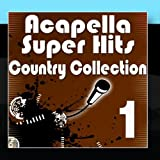Acapella Super Hits - Country Collection 1