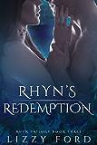Rhyn's Redemption (Rhyn Trilogy Book 3) (English Edition)
