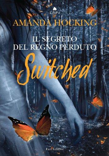 switched-il-segreto-del-regno-perduto