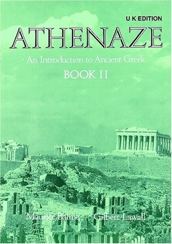 Athenaze: Student's Book II: Introduction to Ancient Greek: Student's Book Bk.2 by Maurice Balme (1995-09-14)