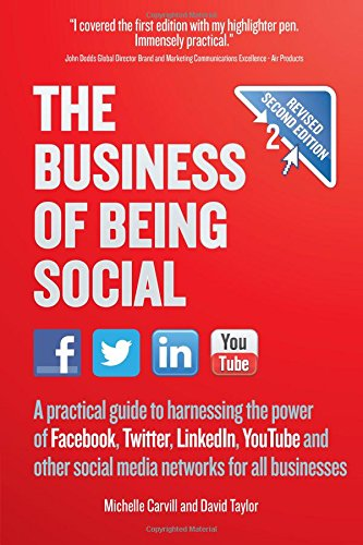 the-business-of-being-social-a-practical-guide-to-harnessing-the-power-of-facebook-twitter-linkedin-