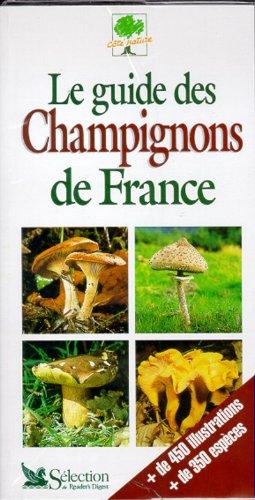 Le guide des champignons de France