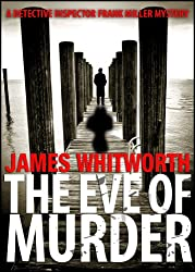 The Eve of Murder (A Detective Frank Miller Mystery Book 2) (English Edition)