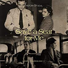 Save A Seat For Me : A Soul Chronology Volume 3 1955-1957