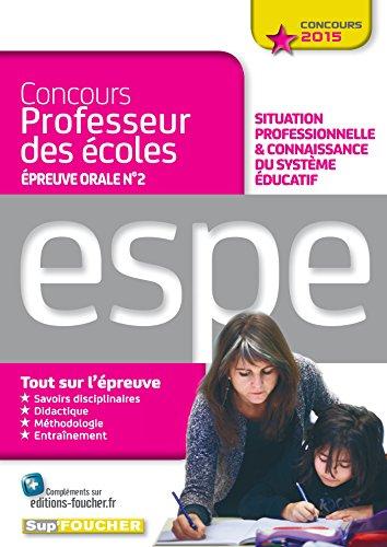 Epreuve orale Nº2 - Situation professionnelle et connaissance du système Educatif