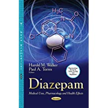 Diazepam: Medical Uses, Pharmacology & Health Effects (Pharmacology-research, Safety Testing