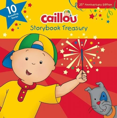 Caillou, Storybook Treasury: Ten Bestselling Stories par Chouette Publishing