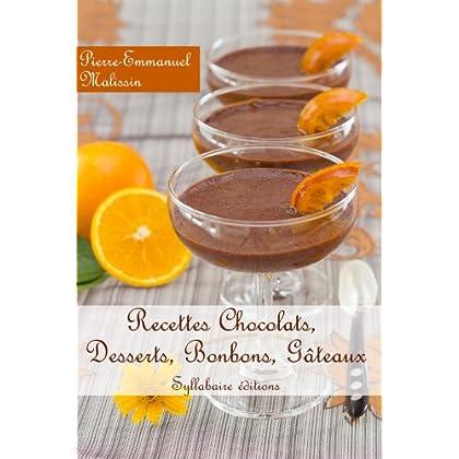 Recettes Desserts au chocolat, gateaux, bonbons, mousses...