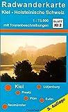 ProjektNord Radwanderkarten, Bl.KI2, Kiel, Holsteinische Schweiz - Jens U Mollenhauer, Jürgen Treichel