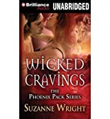 [ Wicked Cravings (Phoenix Pack #02) ] By Wright, Suzanne (Author) [ Apr - 2013 ] [ MP3 CD ]