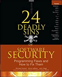24 Deadly Sins of Software Security: Programming Flaws and How to Fix Them (Networking & Comm - OMG)